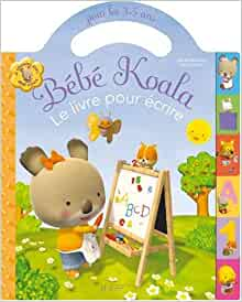 bebe koala mon livre pour ecrire english and french edition nadia berkane 9782012260092. Black Bedroom Furniture Sets. Home Design Ideas