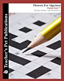 Flowers For Algernon Puzzle Pack - Teacher Lesson Plans, Activities, Crossword Puzzles, Word Searches, Games, and Worksheets (PDF on CD)