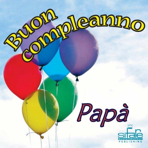 Amazon.com: Tanti auguri a te (Auguri Papà): Michael & Frencis: MP3