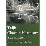 Taiji: Chaotic Harmony
