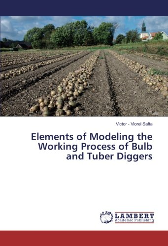 Elements of Modeling the Working Process of Bulb and Tuber Diggers