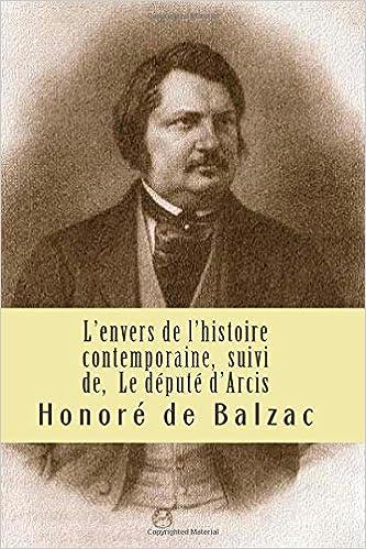 Livres gratuits en ligne L'envers de l'histoire contemporaine,  suivi de,  Le depute d'Arcis: La comedie humaine pdf, epub ebook