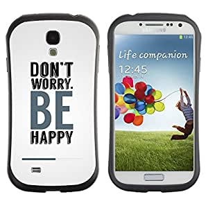 LASTONE PHONE CASE / Suave Silicona Caso Carcasa de Caucho Funda para Samsung Galaxy S4 I9500 / Don?t Worry Be Happy