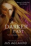 A Darker Past (The Darker Agency Book 2)