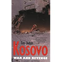 Kosovo: War and Revenge