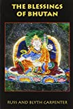 Front cover for the book Blessings of Bhutan (A Latitude 20 Book) by Russ Carpenter