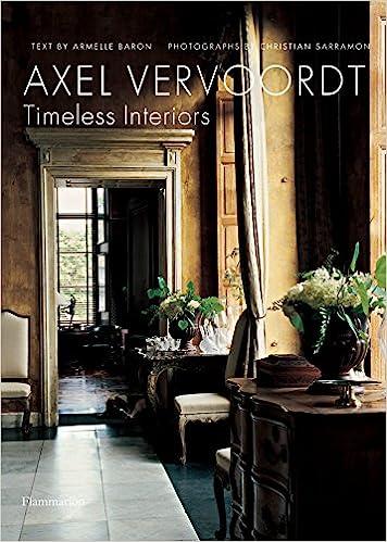 Axel Vervoordt Timeless Interiors