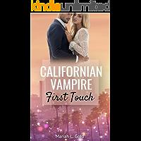 Californian Vampire: First Touch