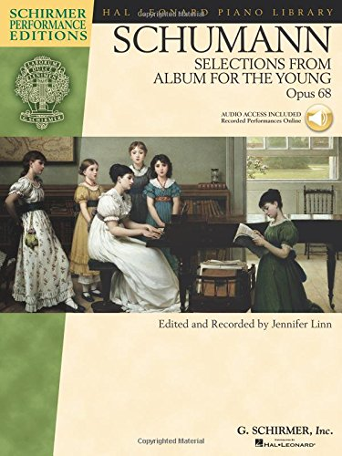 Download Schumann - Selections from Album for the Young, Opus 68 (Hal Leonard Piano Library) PDF