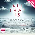 All That Is | James Salter