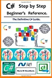 C# Step by Step Beginner's Reference, Harry. Chaudhary., 1500193488