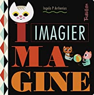 Imagier Imagine par  Ingela P. Arrhenius