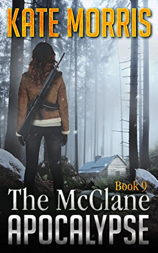 The McClane Apocalypse Book Nine by [Morris, Kate]