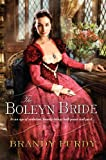 The Boleyn Bride, Brandy Purdy, 0758273363
