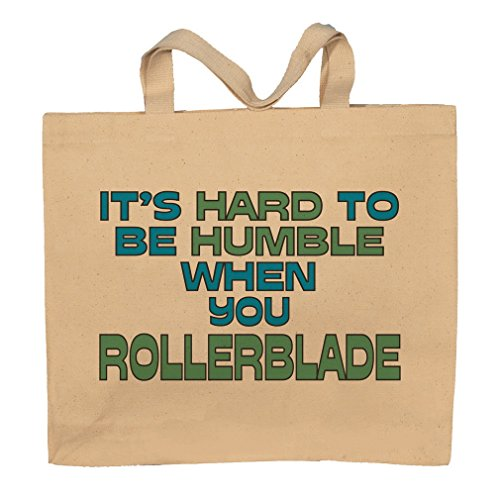 It's Hard To Be Humble When You Rollerblade Totebag Bag by T-ShirtFrenzy