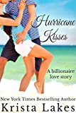 Hurricane Kisses: A Billionaire Love Story (The Kisses Series Book 5)