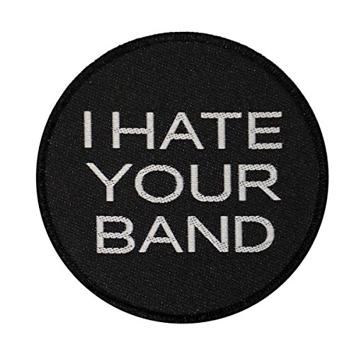 I Hate Your Band Woven Sew On Patch Music Badge Applique by Mia_you