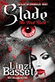 Slade: The First Touch (The Alastor Chronicles Book 1)