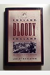 England, Bloody England: An Expatriate's Return