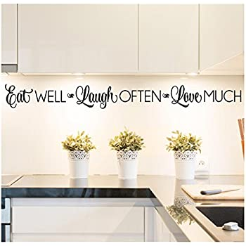 Eat Well, Laugh Often, Love Much Vinyl Lettering Wall Decal Sticker (4