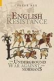 English Resistance, Peter Rex, 0752428276