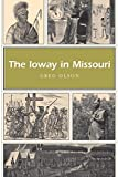 img - for The Ioway in Missouri (Missouri Heritage Readers) book / textbook / text book