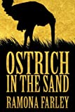 Ostrich in the Sand, Ramona Farley, 1456725904