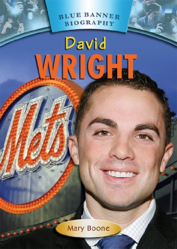 David Wright (Blue Banner Biographies) (Blue Banner Biography)