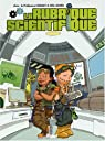 La rubrique scientifique, Tome 2 : par Boulet