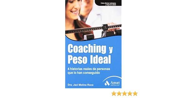 COACHING Y PESO IDEAL (Spanish Edition): Jaci Molins Roca: 9788497355681: Amazon.com: Books