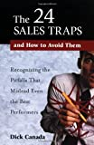 The 24 Sales Traps and How to Avoid Them, Dick Canada, 0814471412
