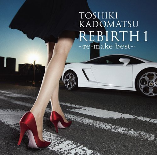 CD : Toshiki Kadomatsu - Rebirth 1 (Japan - Import)
