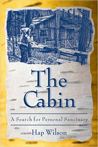 A Search for Personal Sanctuary The Cabin