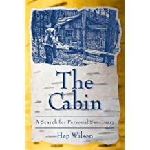 The Cabin: A Search for Personal Sanctuary