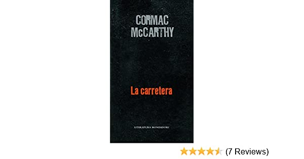La carretera / The Road (Spanish Edition): Cormac McCarthy: 9788439720775: Amazon.com: Books