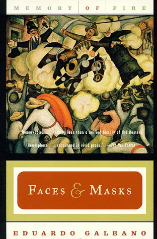 Faces and Masks (Memory of Fire Trilogy, Part 2)