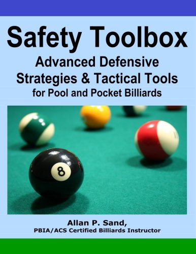 Download Safety Toolbox: Advanced Defensive Strategies & Tactical Tools for Pool & Pocket Billiards ebook
