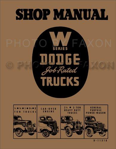 1941-1947 Dodge Pickup & Truck W-Series Repair Shop Manual Reprint
