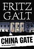 China Gate: An International Thriller