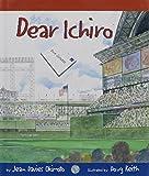 Dear Ichiro