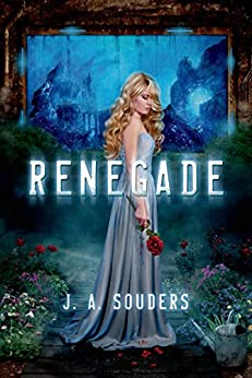 Renegade (The Elysium Chronicles Book 1) by [Souders, J. A.]