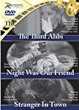 Third alibi/night was our friend/stranger in town [DVD]