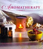 img - for Aromatherapy: For Health, Relaxation & Well-Being book / textbook / text book