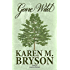 Gone Wild (Love in Midlife Series Book 2)