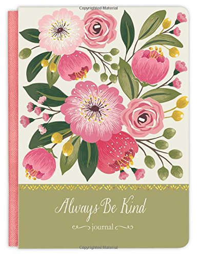 Always Be Kind: Journal (Deluxe Signature Journals)