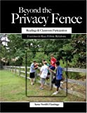 Beyond the Privacy Fence : Readings and Classroom Participation, Hastings, Anne, 0757512100