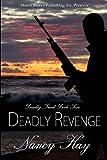 Deadly Revenge, Kay, Nancy, 1612529402