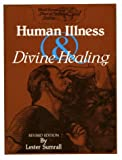 img - for Human Illness & Divine Healing: Study Guide book / textbook / text book