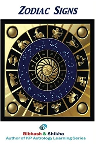 Zodiac Signs (KP Astrology Learning Series) (Volume 1): Mr