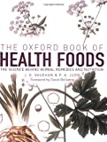 The Oxford Book of Health Foods, P. A. Judd, 0192806807